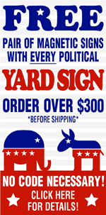 Free Magnets with Political Yard Sign Orders! SignOutfitters.com Coupon Code