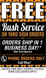 This Week Take Advantage of Free Rush Service this week!