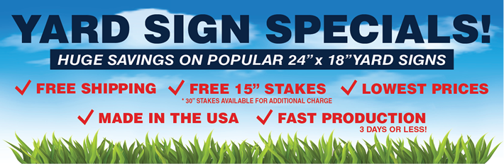 Yard Sign Specials from SignOutfitters.com