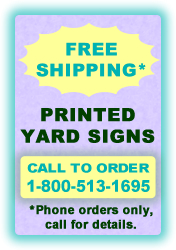 Yard Sign Specials Free Shipping