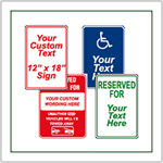 Custom Parking Signs - We make custom signs.  If you do not see a sign that fits your needs have us make a custom sign for you.