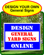 General Designs Bandit Signs Online Designer