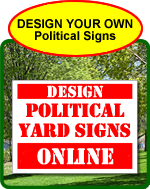 Design Your Own Political Sign