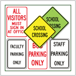 School Signs - Crosswalk Signs.  Help make your school safer with a properly marked parking lot.  Indicate clearly your pick-up and drop-off parking lot procedures.