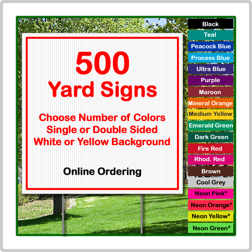 24x24 Yard Sign Corrugated Plastic 500 Signs