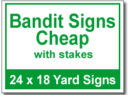 Bandit Signs Cheap With Stakes 50 Signs And Stakes 24x18