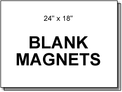 Magnetic Signs 24 X 18 Blanks
