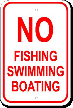 No Fishing Swimming Boating 12x18 Marine Sign