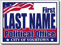 Cheap Campaign Yard Sign Design Patriotic American Theme
