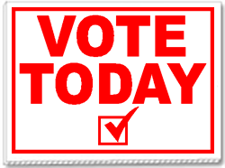 Vote Today 24x18 Yard Sign 1 Color