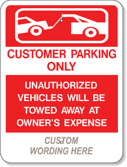 Customer Parking Only Your Custom Wording 18 X 24