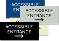 ADA Signage - Accessible Entrance with Right Arrow - 6'' x 3''