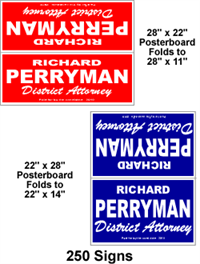 Cheap political signs.  Board yard signs.