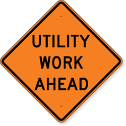 Utility Work Ahead Sign 36 x 36