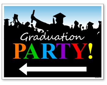 Graduation Party Sign With Arrows