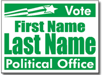 Political Yard Signs - Poster Board Sign One Click Kit - Style P106