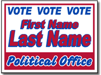 Political Signs with Stands - Design P52 - Two Color Design