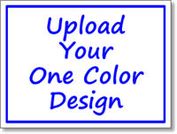 Political Signs with Stands - One Color Custom Upload - One Click Kit