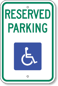 Reserved Parking with Handicap Symbol Sign