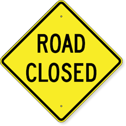 Road Closed Sign 30 x 30