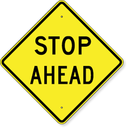 Stop Ahead Sign 30 x 30