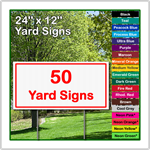 24 x 12 Yard Sign - Corrugated Plastic - 50 Signs