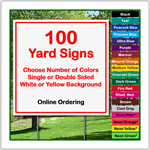 24 x 24 Yard Sign - Corrugated Plastic - 100 Signs
