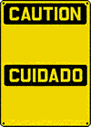 Custom OSHA Bilingual Caution Sign - Stick on Vinyl