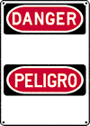 Custom OSHA Bilingual Danger Sign - Aluminum