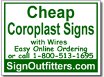 Cheap Coroplast Signs with Wires