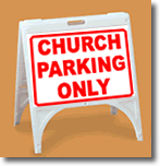 ZQuick Sign - Church Parking Only