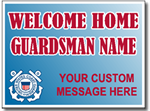 Customized Welcome Home Guardsman Coast Guard Sign