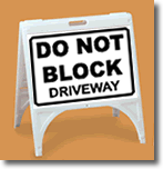 ZQuick Sign - Do Not Block Driveway