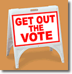 ZQuick Sign - Get Out The Vote - Curb Sign