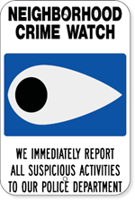 Neighboorhood Crime Watch Sign
