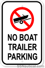 No Boat Trailer Parking - 12x18 Marine Sign
