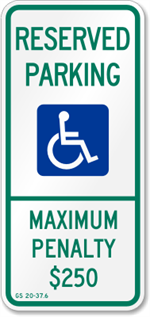 North Carolina Handicapped Parking Sign - Reserved Parking Maximum Penalty $250