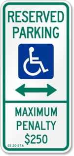 North Carolina Handicapped Parking Sign - Reserved Parking Maximum Penalty $250 with Bi-Directional Arrow