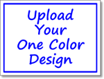 Political Signs - One Color Custom Upload - One Click Kit