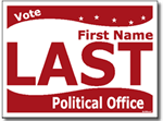 Political Yard Signs - Poster Board Sign One Click Kit - Style P108