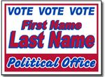 Political Yard Sign Design P52 - One Click Kit - Two Color Design