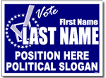 Political Yard Sign Design P71 - One Click Kit