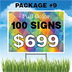 24 x 18 Yard Sign Package #9 - 100 Signs Free Stakes Free Shipping