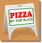 ZQuick Sign - Pizza By The Slice - 2 Color