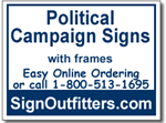 Political Campaign Signs with Frames
