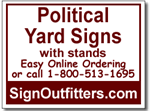 Political Yard Signs with Stands