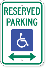 Reserved Parking Sign with Bi-Directional Arrow and Handicap Symbol