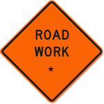 Road Work with Custom Text 30 x 30