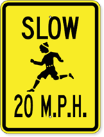 Slow 20 MPH Sign with Child Running Symbol