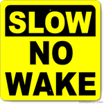 Large Slow No Wake - 30 x 30 Marine Sign